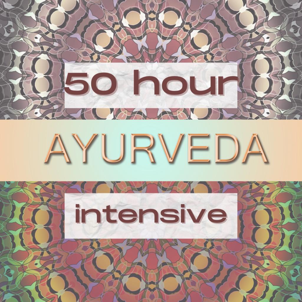 50 hour Ayurveda